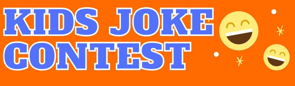 Kids Joke Contest